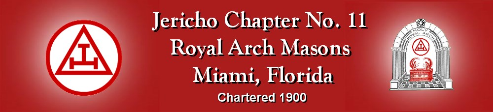 Jericho Royal Arch Chapter No  11, Miami, FL